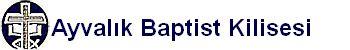Ayvalık Baptist Kilisesi
